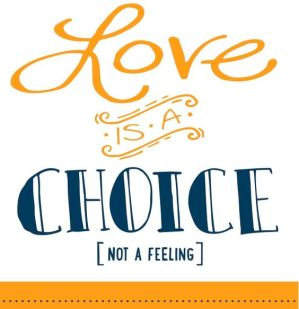 love-is-a-choice