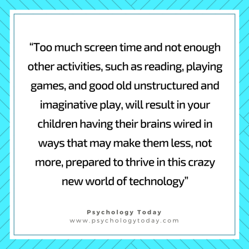 Too much screen time - psychology today