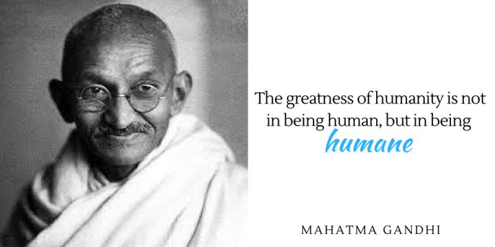 Ghandi - Humane