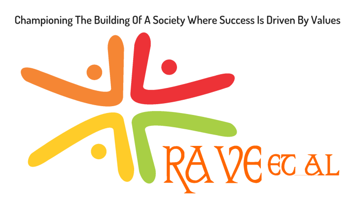 Championing The Building Of A Society Where Success Is Driven By Values